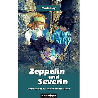 Zeppelin und Severin by Maria Kay