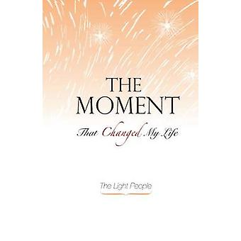 The Moment That Changed My Life by De Semrik & Contento