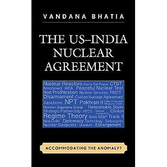 Atomaftalen mellem USA og Indien - Imødekommer anomalien? af Vandana