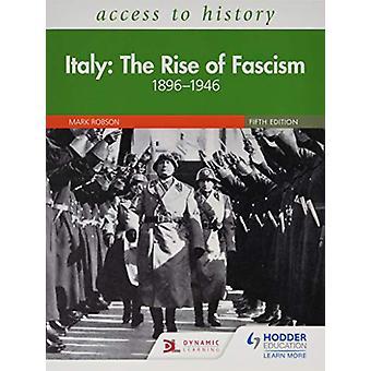 Tilgang til historie - Italia - Fremveksten av fascismen 1896-1946 Fifth Edition