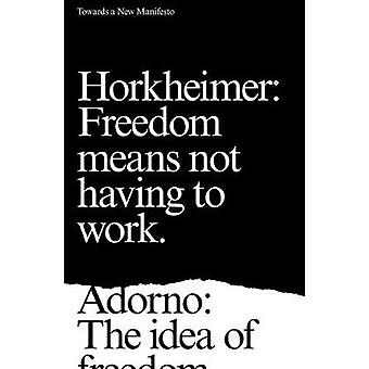 Towards a New Manifesto by Theodor Adorno - 9781786635532 Book