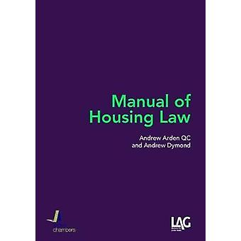 Manual of Housing Law by Andrew Arden - 9781908407986 Book