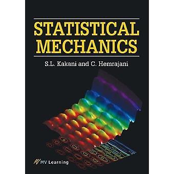 Statistical Mechanics by S. L. Kakani - 9789386385307 Book