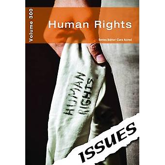 Human Rights Issues Series by Edited by Cara Acred