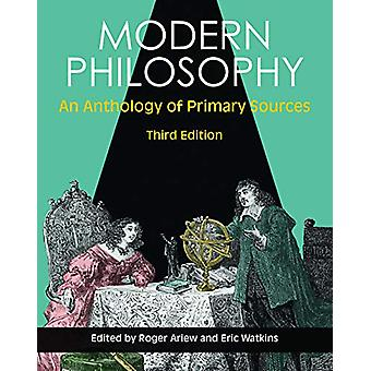 Modern Philosophy - An Anthology of Primary Sources by Roger Ariew - 9
