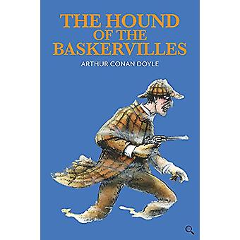The Hound of the Baskervilles by Sir Arthur Conan Doyle - 97819124642