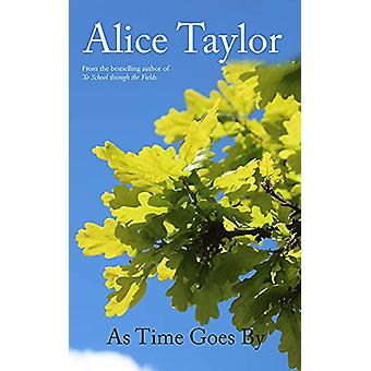 As Time Goes By by Alice Taylor - 9781788491372 Book