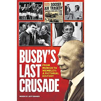 Busbys Last Crusade by Connor & Jeff