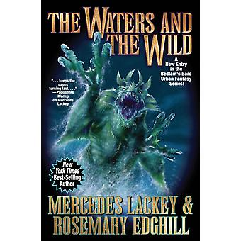 Waters and the Wild by Mercedes Lackey & Rosemary Edghill