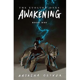 The Evolved Ones Awakening Book One The Evolved Ones Book 1