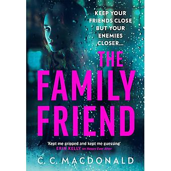 The Family Friend by C. C. MacDonald