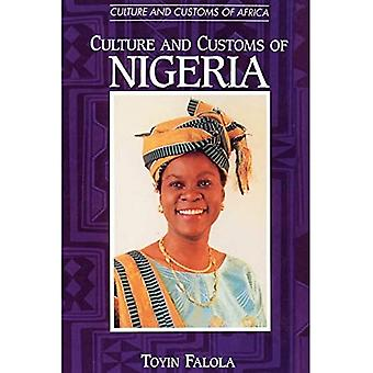 Culture and Customs of Nigeria (Culture and Customs of Africa)