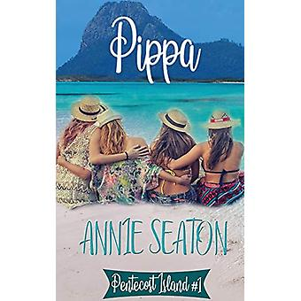 Pippa by Annie Seaton - 9780648556398 Book