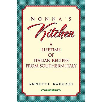 Nonna's Kitchen by Annette Baccari - 9780990917311 Book