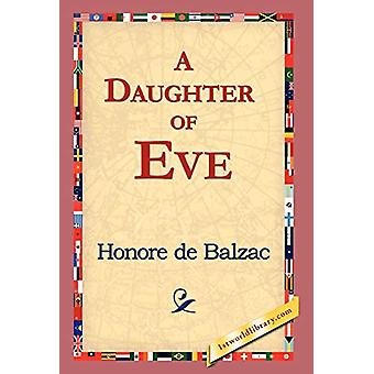 A Daughter of Eve by Honore De Balzac - 9781421823270 Book