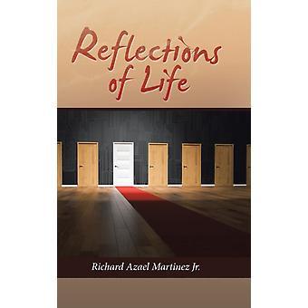 Reflections of Life door Martinez & Richard Azael & Jr