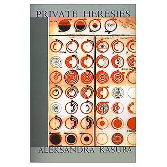 Private Heresies