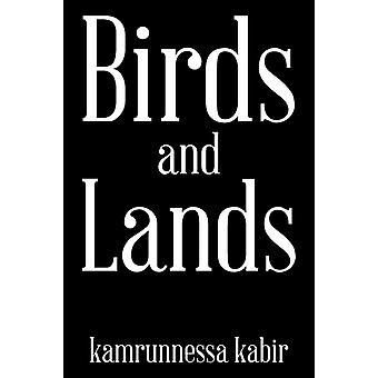 Birds and Lands door Kamrunnessa Kabir