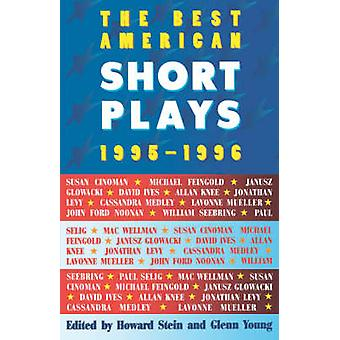 The Best American Short Plays 19951996 by Arranged by music Glenn Young