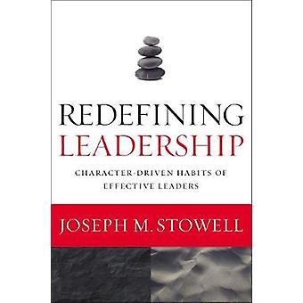 Omdefinere lederskap av Joseph M. Stowell