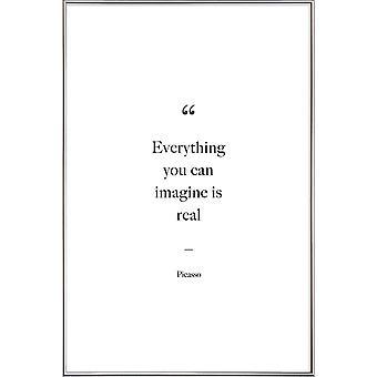 JUNIQE Print - Alt hvad du kan forestille dig er reel - Citater & Slogans Plakat i sort og hvid