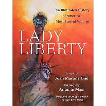 Lady Liberty by By artist Antonio Masi & Foreword by Joseph Berger & Text by Joan Marans Dim
