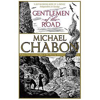 Gentlemen of the Road av Chabon & Michael