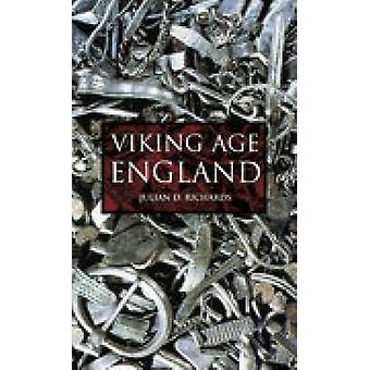 Viking Age England by Richards & Julian D
