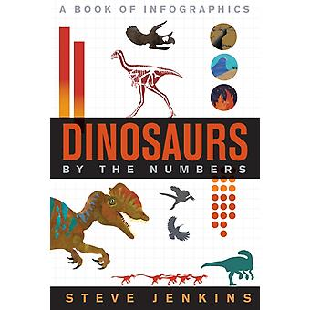 Dinosaurs By The Numbers by Steve Jenkins