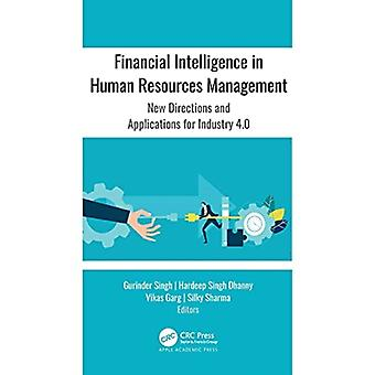 Financial Intelligence in Human Resources Management by Edited by Gurinder Singh & Edited by Hardeep Singh Dhanny & Edited by Vikas Garg & Edited by Silky Sharma