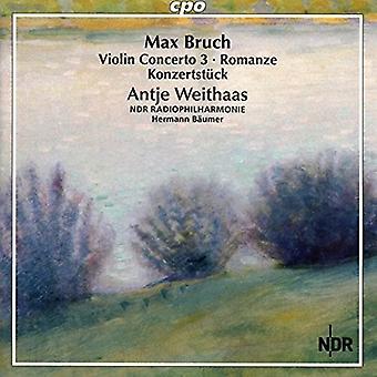 Bruch / Antje Weithaas / Ndr Radiophilharmonie - Bruch: samtliga verk för Violin & orkester Vol 3 [CD] USA import