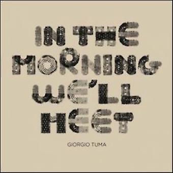 Giorgio Tuma - In the Morning We'Ll Meet [CD] USA import