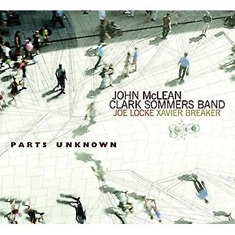 McLean, John: Clark Sommers Band - Parts Unknown [CD] USA import