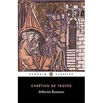 Arthurin romansseja - Erec ja Enide; Cliges; Lancelot; Yvain; Perceval