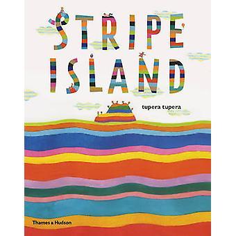 Stripe Island by Tupera Tupera - 9780500650479 Book