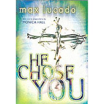 Er wählte Sie von Max Lucado - 9780849977893 Buch