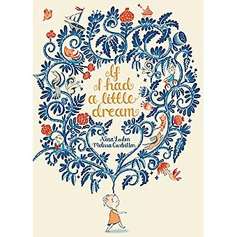If I Had a Little Dream by Nina Laden - Melissa Castrillon - 97814814