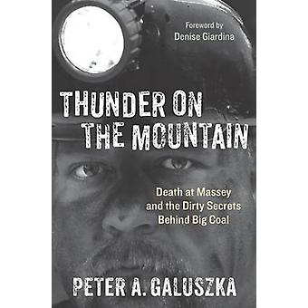 Thunder on the Mountain - Death at Massey and the Dirty Secrets Behind
