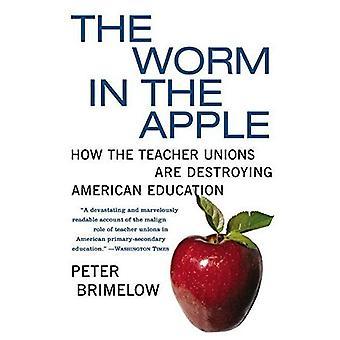 Gusano en la manzana T: cómo los sindicatos de docentes están destruyendo la educación en América