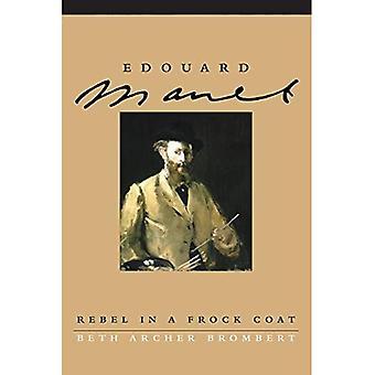 Edouard Manet: Ribelle in una redingote