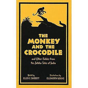 De aap en de krokodil: en andere fabels uit de Jataka-verhalen van India