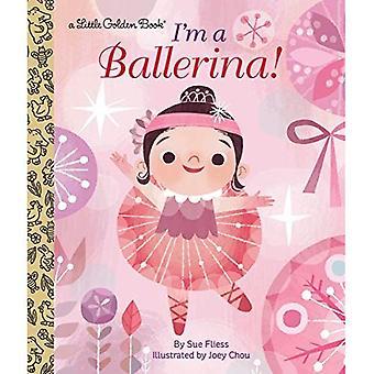 Jag är en Ballerina! (Liten gyllene bok)
