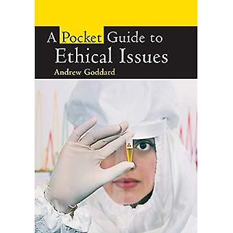 A Pocket Guide to Ethical Issues (Pocket Guide)