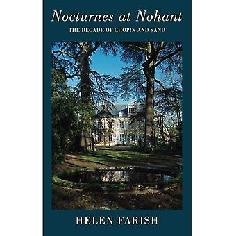 Nocturnes a Nohant: il decennio di Chopin e sabbia