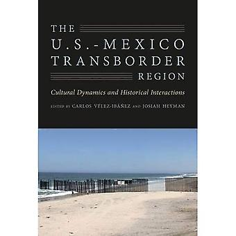 De VS-Mexico grensoverschrijdende regio: Culturele dynamiek en historische interacties