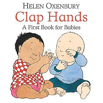 Clap Hands: A First Book for Babies [Board book]