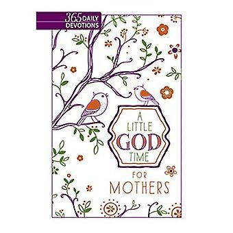Een beetje God tijd voor moeders (Faux leder geschenk Edition): 365 Dagelijks Devotions