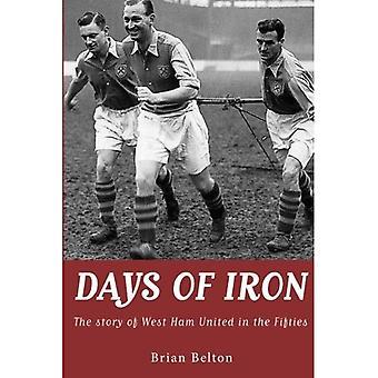 Dagar av järn: historien om West Ham United i femtiotalet