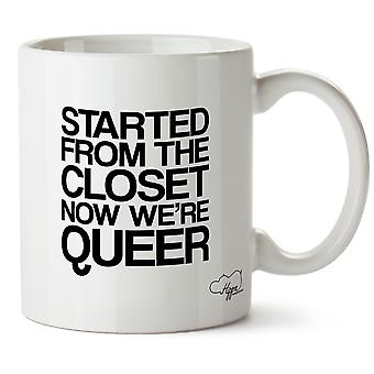 Hippowarehouse Started From The Closet Now We'Re Queer 10oz Mug Cup