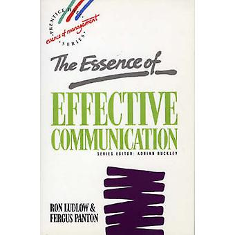 Essence Effective Communication by Ludlow & Ron
